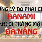 Lý do phải chọn Hanami khi nghỉ trăng mật tại Đà Nẵng